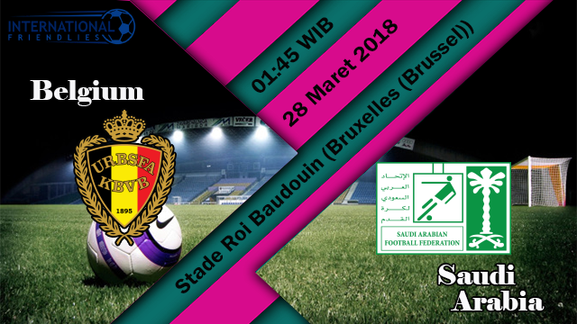 Prediksi Skor Bola Belgium vs Arab Saudi